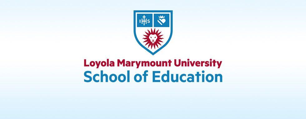 Loyola Marymount University - School of Education